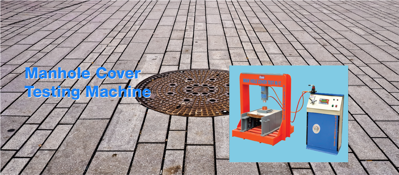 Manhole Cover Testing Machine